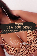 Aqua ~ Sexy Girl ~ Private place ~ Downtown 514 600 5280